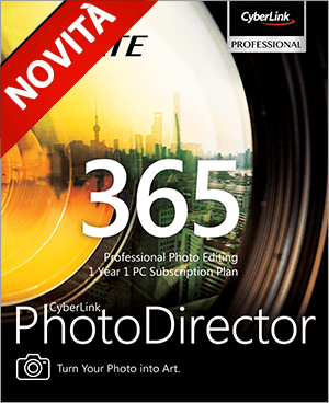 PhotoDirector 365 - Trasforma le Foto in Arte.