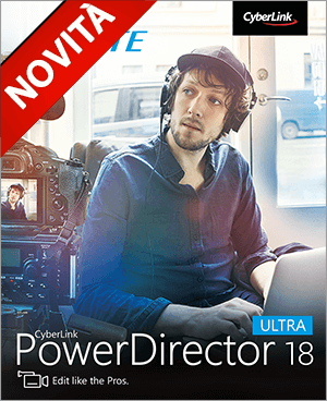 PowerDirector Ultra - Monta come i professionisti.